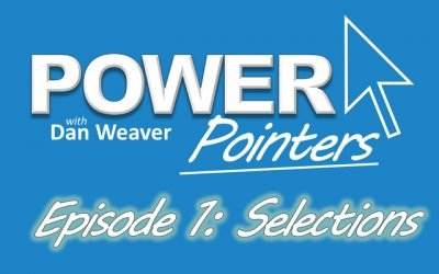PowerPointers Episode 1 – Making Selections